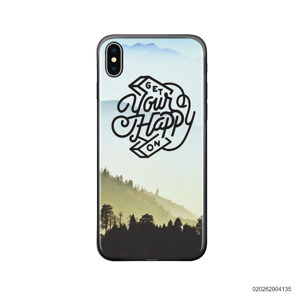 GET YOUR HAPPY ON - Iphone X/ Xs