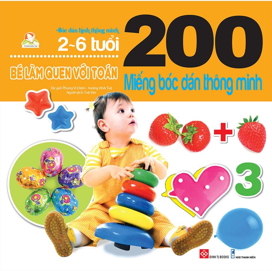 200 miếng bóc dán thông minh - Bé làm quen với toán ( 2-6 tuổi ) (TB 2019)
