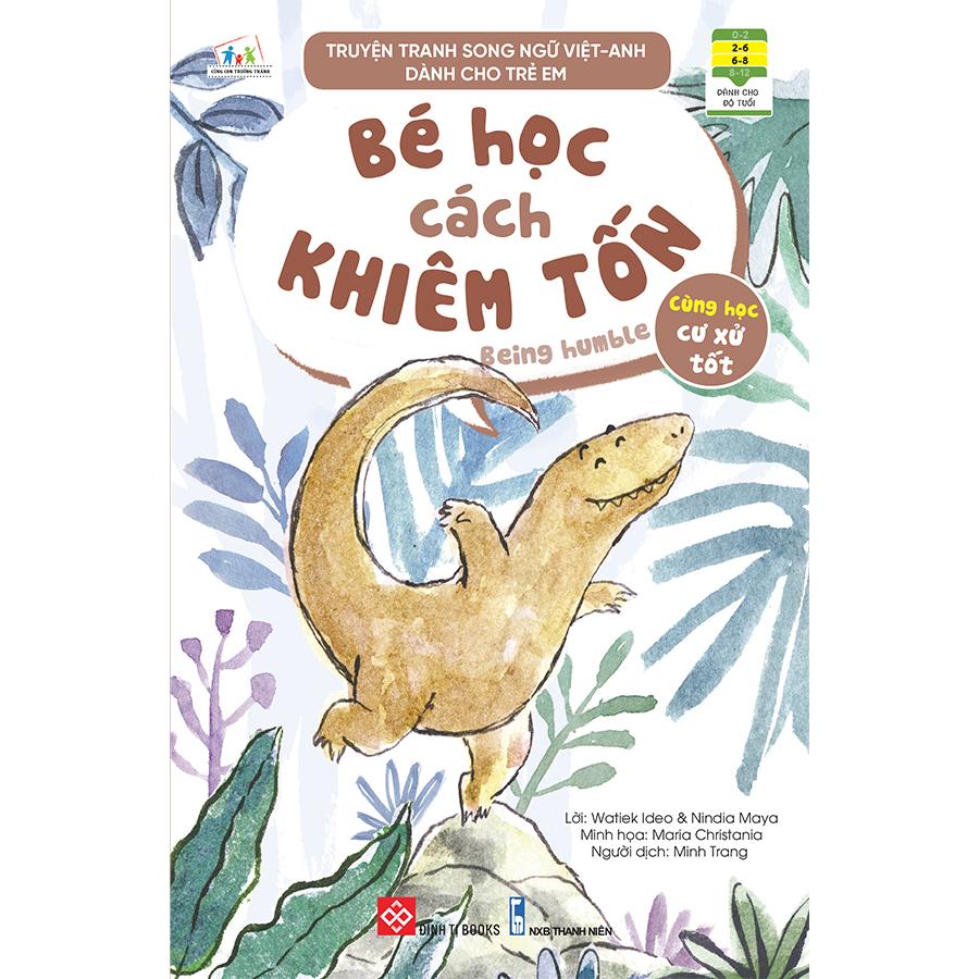 Truyện tranh song ngữ Việt-Anh dành cho trẻ em - Cùng học cư xử tốt- Bé học cách khiêm tốn - Being humble