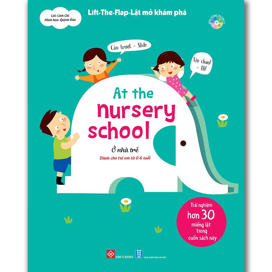 Lift-the-flap- Lật mở khám phá - At the nursery school - Ở nhà trẻ