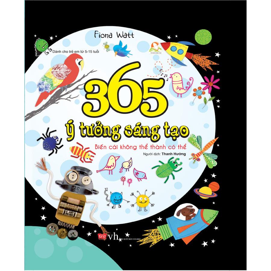 365 ý tưởng sáng tạo - Biến cái không thể thành có thể (160N)