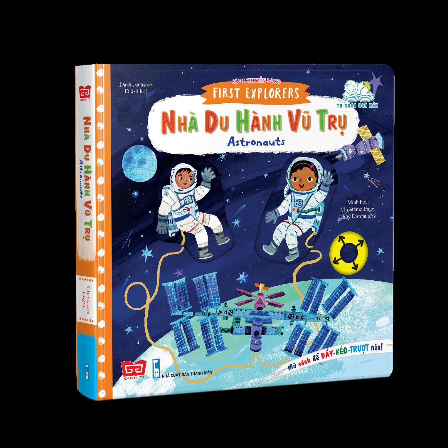 Sách chuyển động - First explorers - Astronauts - Nhà du hành vũ trụ