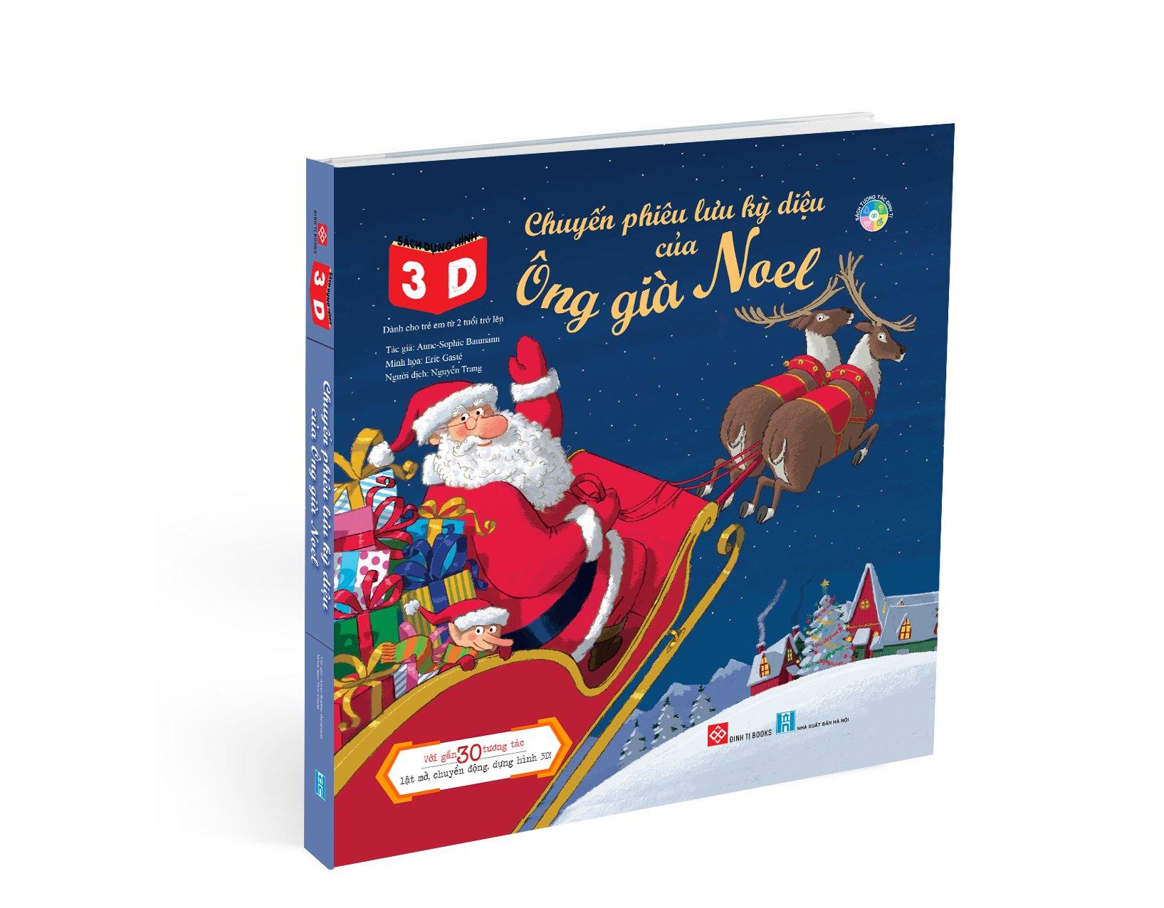Sách dựng hình 3D - Chuyến phiêu lưu kỳ diệu của Ông già Noel (Tặng kèm Balo Noel)
