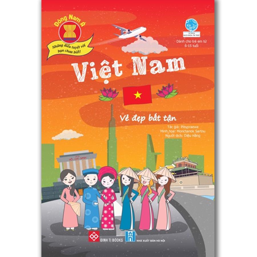 Đông Nam Á - Những điều tuyệt vời bạn chưa biết: Việt Nam - Vẻ đẹp bất tận...