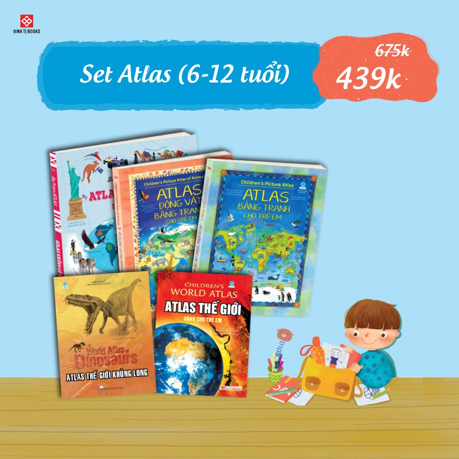 [6-12 tuổi] Set Atlas