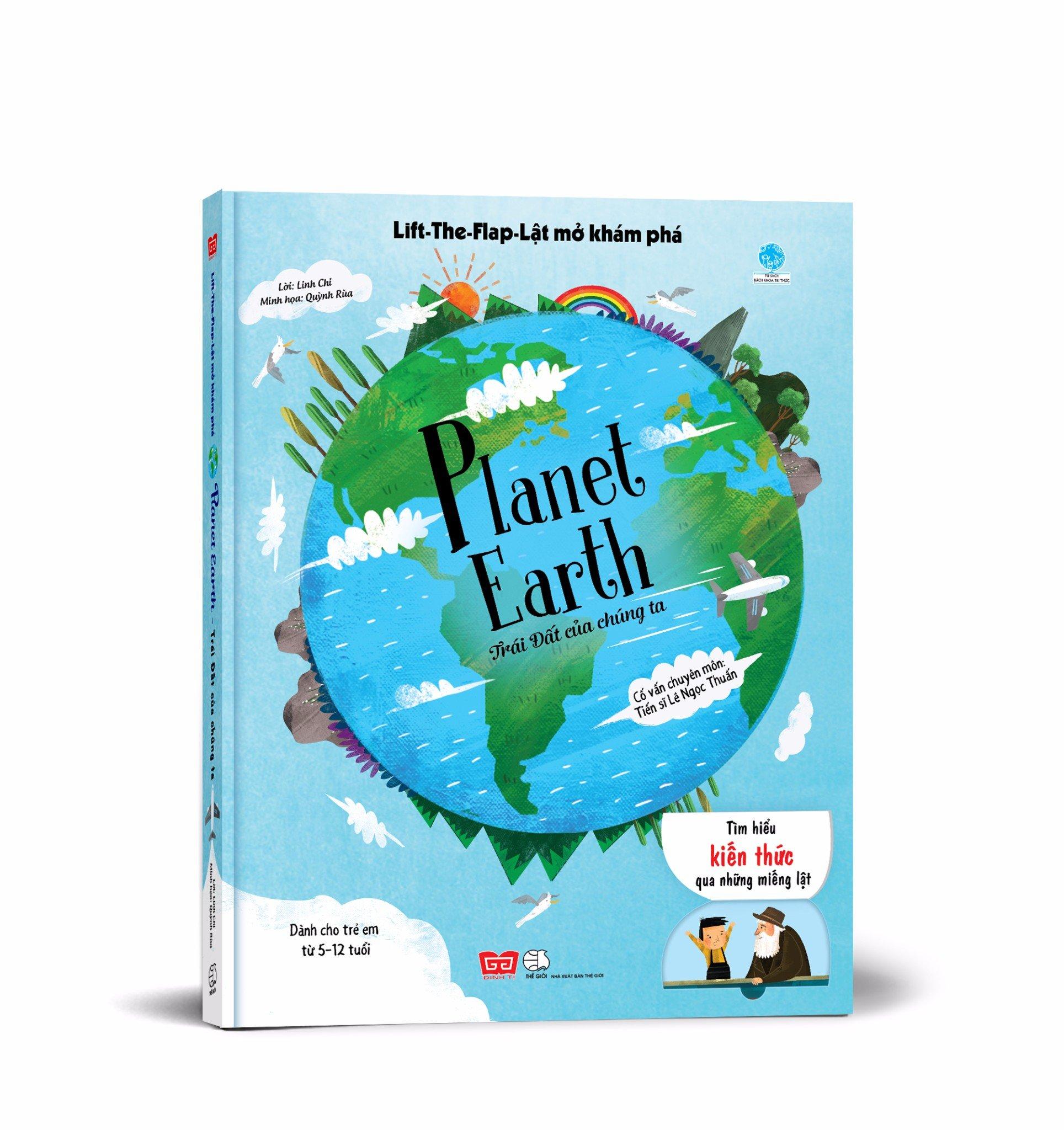 Sách tương tác - Lift-The-Flap-Lật mở khám phá - Planet Earth - Trái Đất của chúng ta