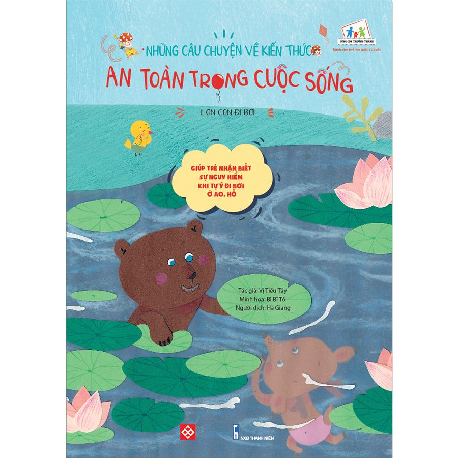 Những câu chuyện về kiến thức an toàn trong cuộc sống - Lợn con đi bơi