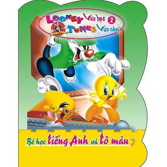 Looney Tunes vừa học vừa chơi T2 - Bé học tiếng anh và tô màu