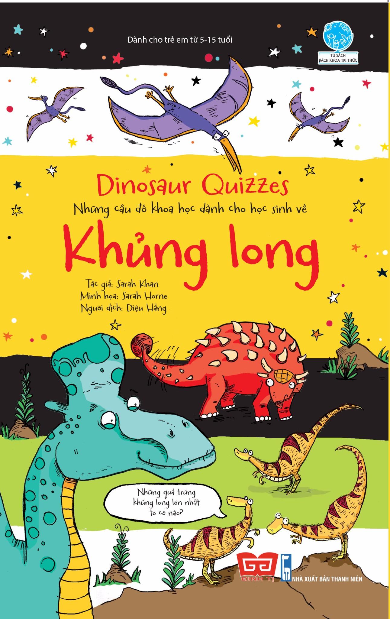 Dinosaur Quizzes - Những câu đố khoa học dành cho học sinh về Khủng long