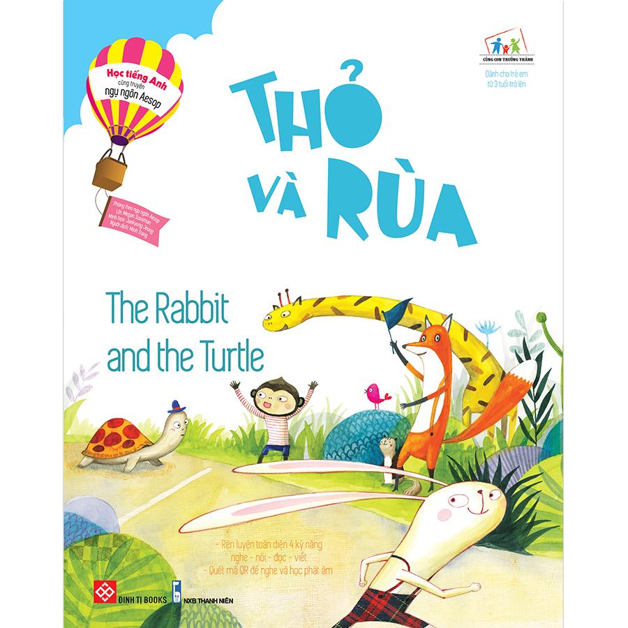 Học tiếng Anh cùng truyện ngụ ngôn Aesop - Thỏ và Rùa - The Rabbit and the Turtle