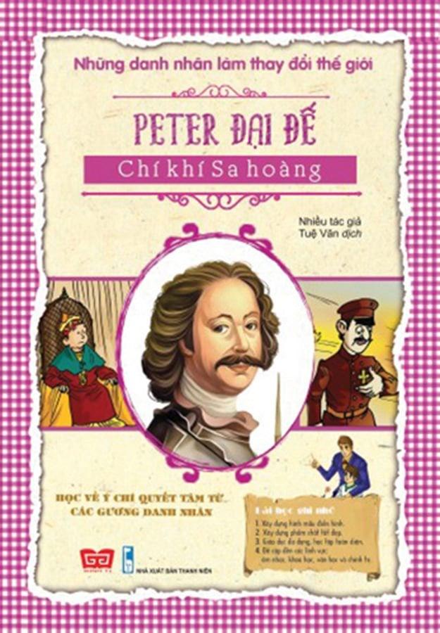NDNLTDTG - Peter Đại Đế - Chí khí Sa hoàng