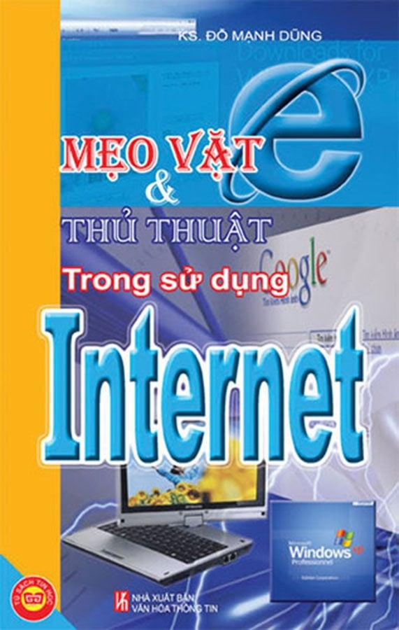 Tin học - Internet - Mẹo vặt và thủ thuật trong sử dụng
