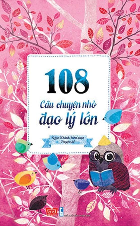 108 câu chuyện nhỏ đạo lý lớn (50N)