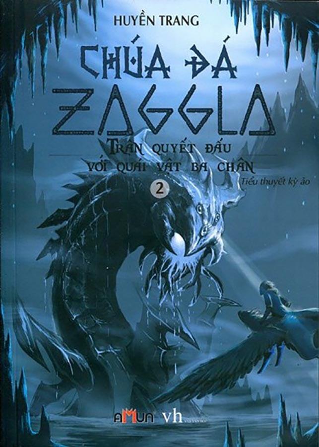 Chúa đá Zaggla - Trận quyết đấu với quái vật ba chân
