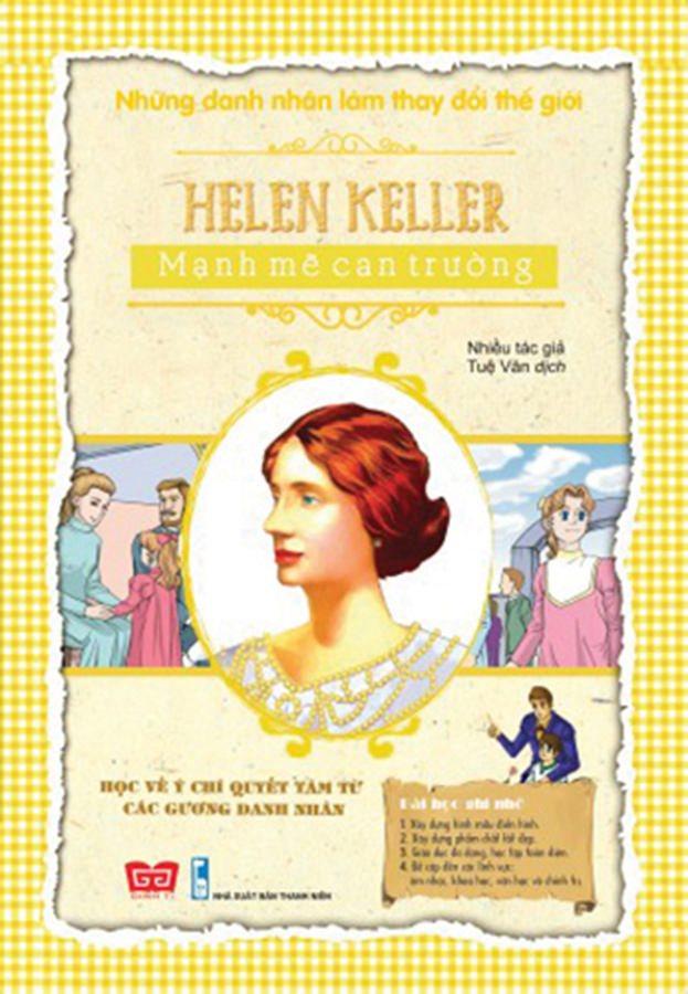 NDNLTDTG - Helen Keller - Mạnh mẽ can trường