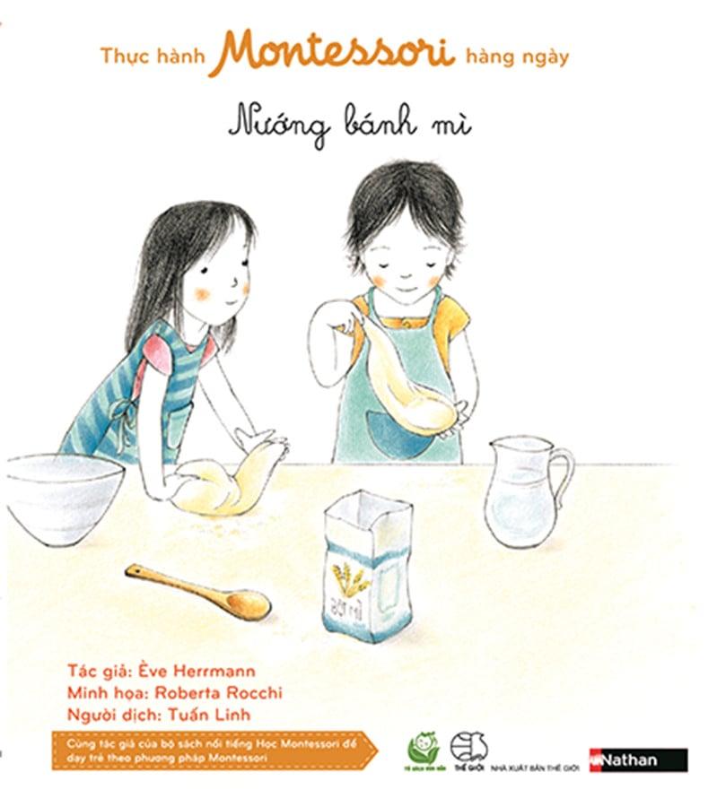 Thực hành Montessori hàng ngày - Nướng bánh mỳ