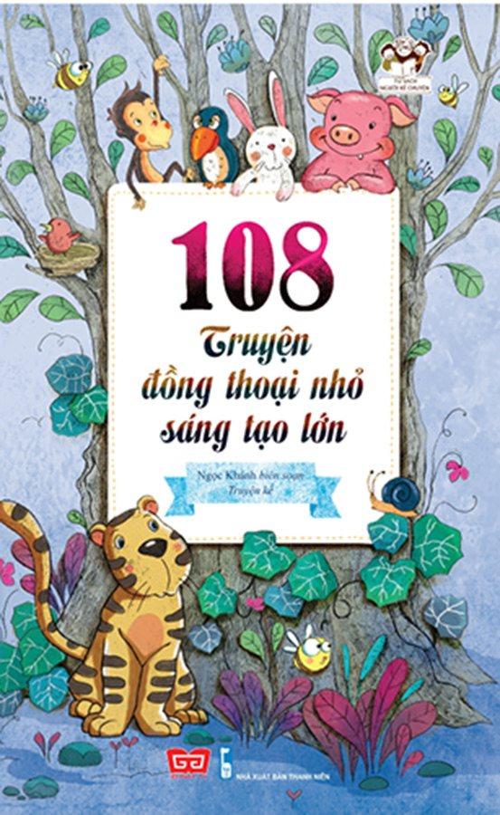 108 truyện đồng thoại nhỏ sáng tạo lớn 50N