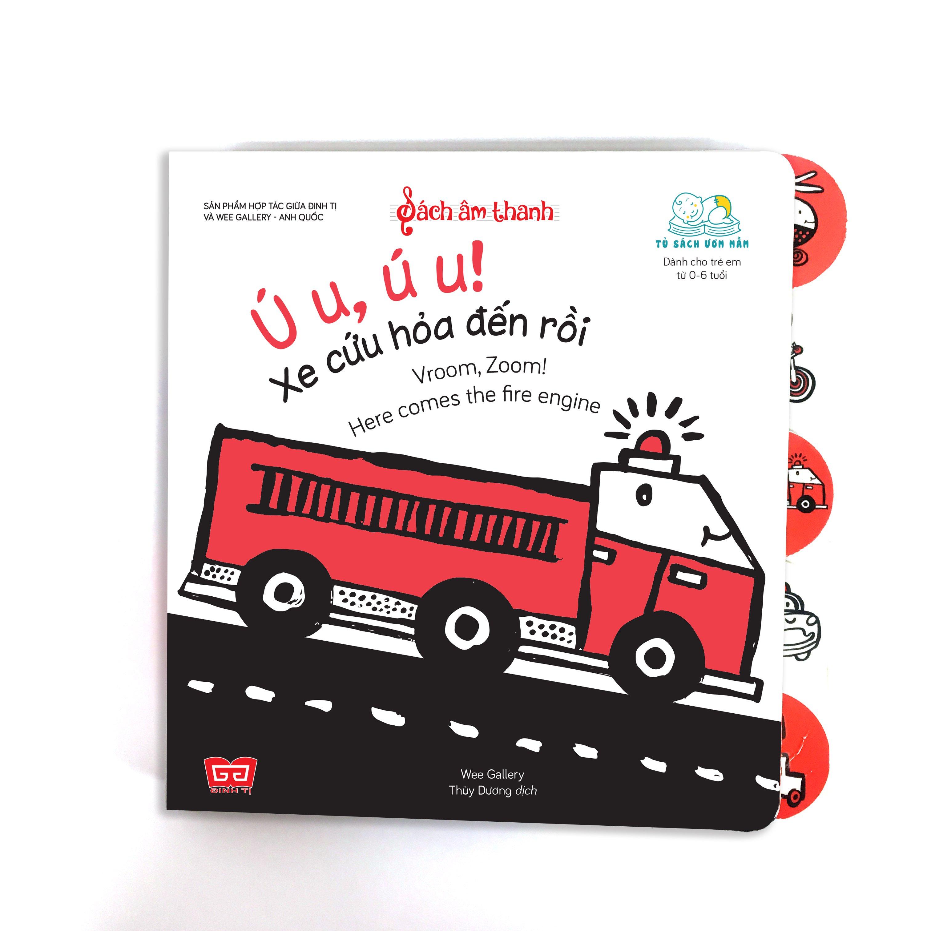 Sách tương tác - Sách âm thanh -Vroom, Zoom! Here comes the fire engine - Ú u, ú u! Xe cứu hỏa đến rồi