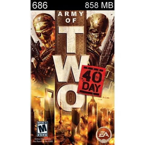 686 - Army of Two : The 40th Day