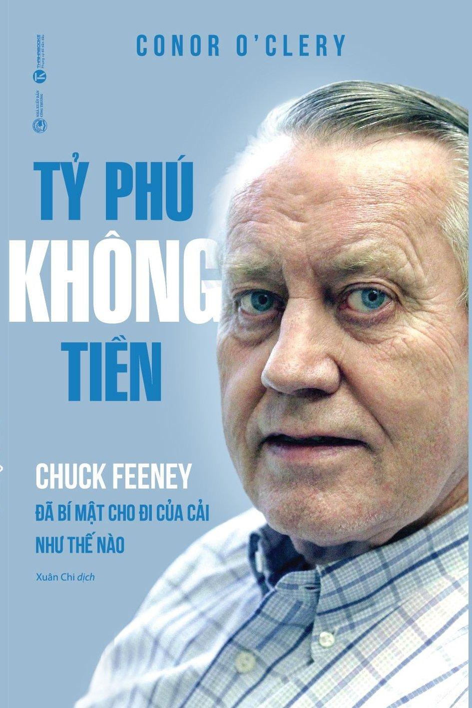 Tỷ phú không tiền - Chuck Feeney đã bí mật cho đi của cải như thế nào – Nhà sách Thái Hà