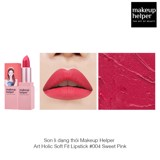 Son lì Makeup Helper Art Holic Soft Fit Lipstick