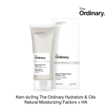 KEM DƯỠNG ẨM THE ORDINARY HYDRATORS & OILS NATURAL MOISTURIZING FACTORS + HA
