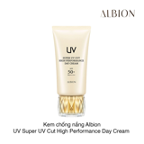 Kem chống nắng Albion UV Super UV Cut High Performance Day Cream SPF50 50g (Hộp)