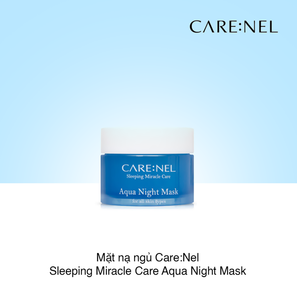 Mặt nạ ngủ Care:Nel Sleeping Miracle Care Aqua Night Mask