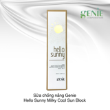 Sữa chống nắng Genie Hello Sunny Milky Cool Sun Block SPF50/PA+++