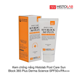 Kem chống nắng Histolab Post Care Sun Block 365 Plus Derma Science SPF50 50g (Hộp)