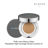 PHẤN NƯỚC KLAVUU URBAN PEARLSATION HIGH COVERAGE TENSION CUSHION SPF50+/PA++++