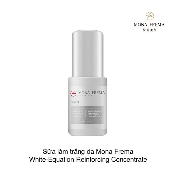 Sữa làm trắng da Mona Frema White-Equation Reinforcing Concentrate Whitening Extension 30ml