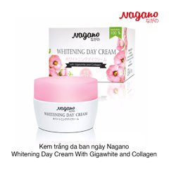 Kem trắng da ban ngày Nagano Whitening Day Cream With Gigawhite and Collagen
