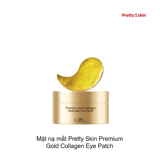 MẶT NẠ MẮT PRETTY SKIN PREMIUM GOLD COLLAGEN EYE PATCH