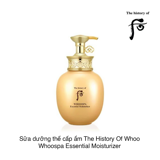 SỮA DƯỠNG THỂ CẤP ẨM THE HISTORY OF WHOO WHOOSPA ESSENTIAL MOISTURIZER