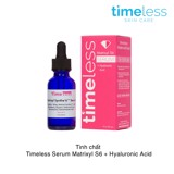Tinh chất Timeless Serum Matrixyl S6 + Hyaluronic Acid