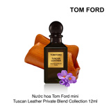 Nước hoa Tom Ford mini Tuscan Leather Private Blend Collection 12ml