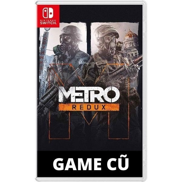 Metro Redux cho Nintendo Switch [Second-hand]