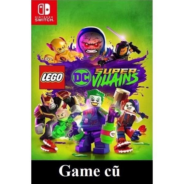 Lego DC Super-Villains cho Nintendo Switch [Second-hand]