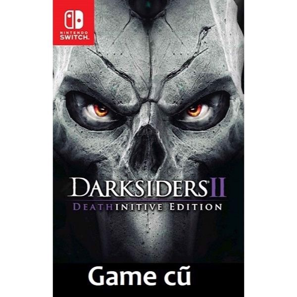Darksiders 2 Deathinitive Edition cho Nintendo Switch [Second-hand]