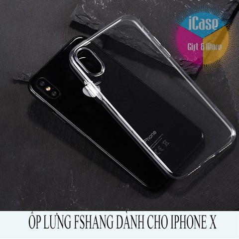 Ốp lưng IPhone X FSHANG