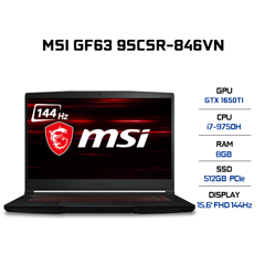 Laptop MSI GF63 Thin 9SCSR-846VN (i7-9750H | 8GB | 512GB | VGA GTX 1650Ti 4GB | 15.6' FHD 144Hz | Win 10)