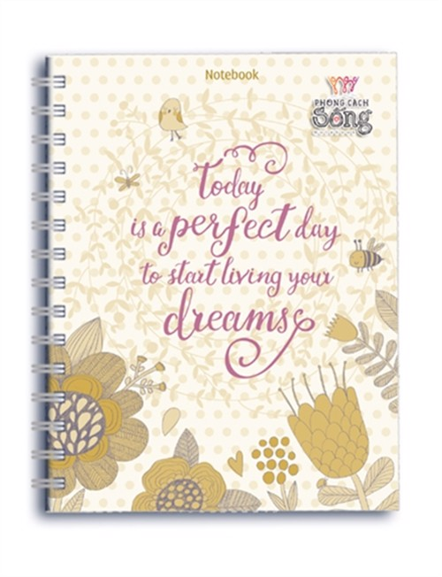 Notebook: Phong cách sống - Today is a perfect day… (PCS - 03)