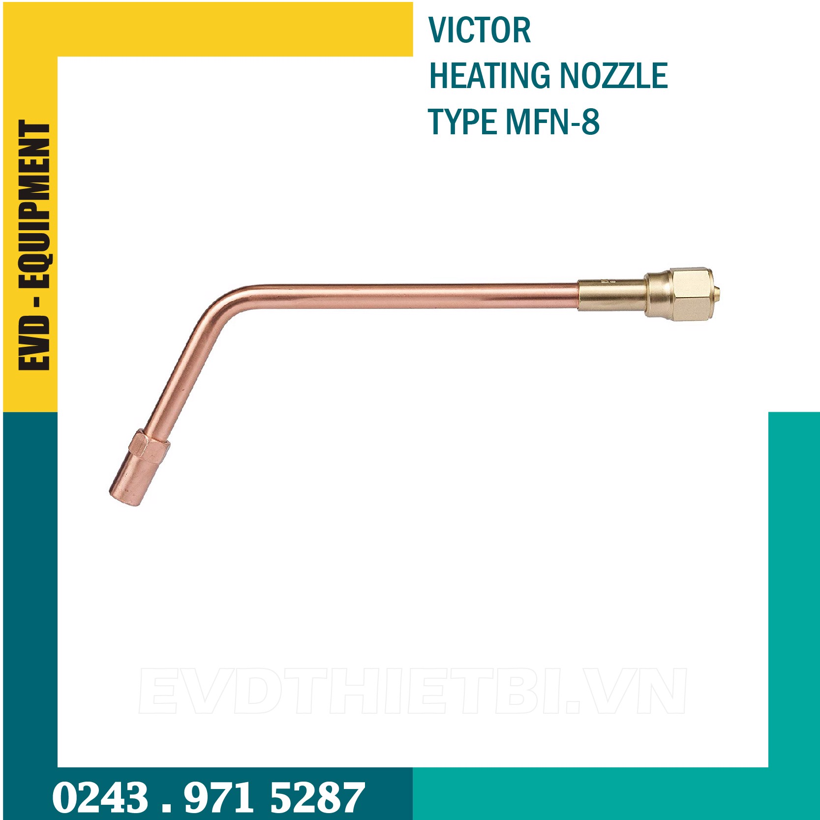 VICTOR HEATING NOZZLE TYPE MFN-8