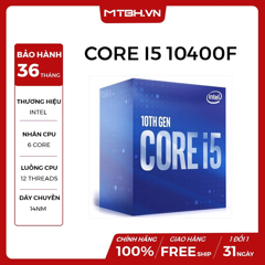 CPU INTEL CORE i5 10400F (2.9GHz turbo 4.3GHz | 6 nhân | 12 luồng | 12MB Cache) 10TH NEW TRAY