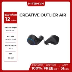TAI NGHE CREATIVE OUTLIER AIR BLUETOOTH 5.0