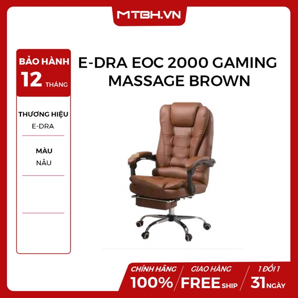 GHẾ E-DRA EOC 2000 GAMING MASSAGE BROWN