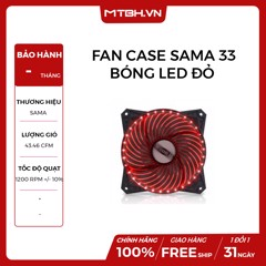 FAN CASE SAMA 33 BÓNG LED ĐỎ