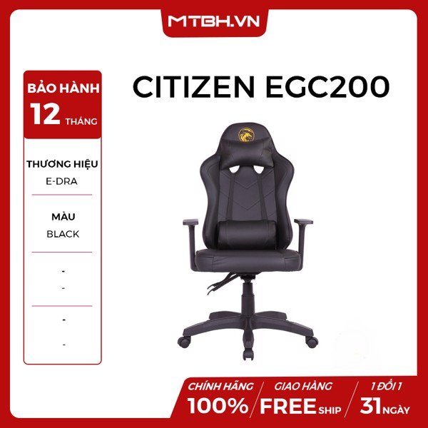 GHẾ E-DRA CITIZEN EGC200 GAMING BLACK