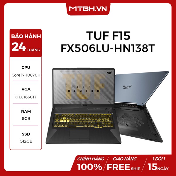 LAPTOP GAMING ASUS TUF F15 FX506LU-HN138T CORE I7-10870H | GTX 1660TI | 8GB RAM | 512GB SSD | WIFI 6 | 15.6″ 144HZ IPS | WIN 10 RGB